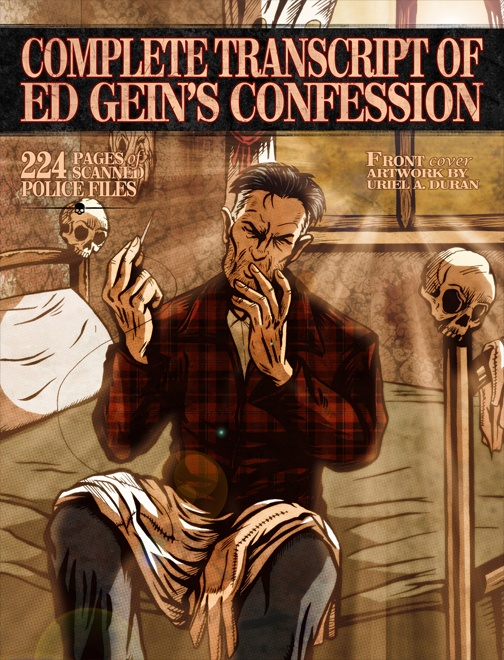 COMPLETE TRANSCRIPT OF ED GEIN'S CONFESSION