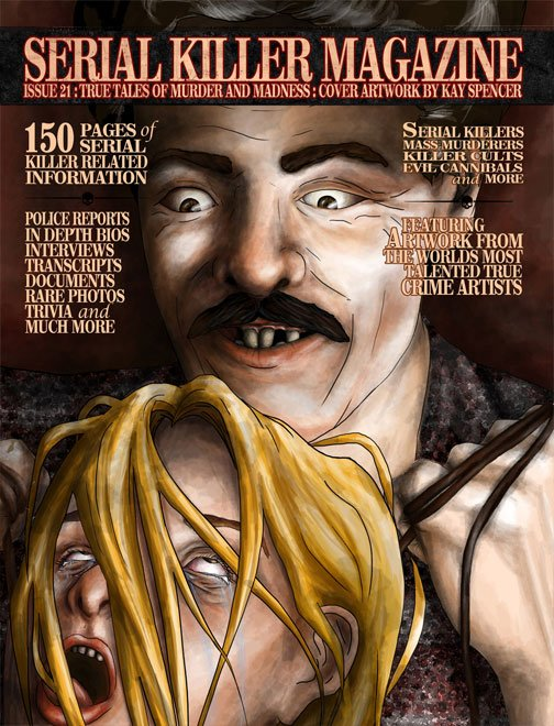 SERIAL KILLER MAGAZINE ISSUE 21