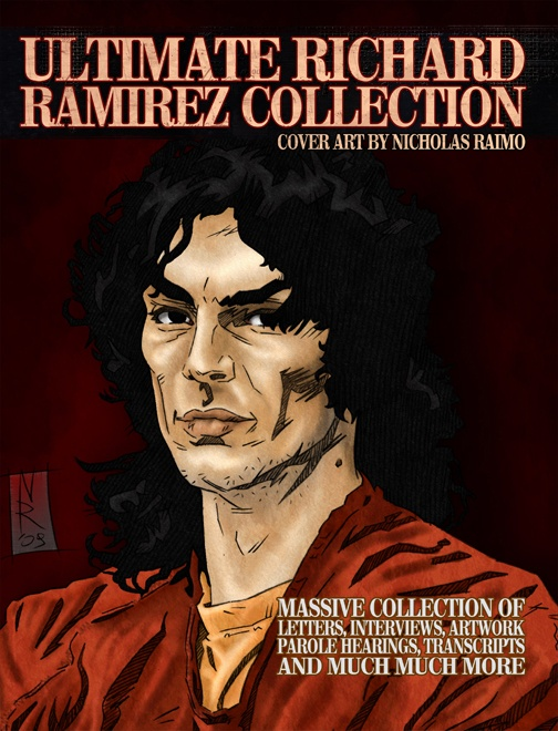 ULTIMATE RICHARD RAMIREZ COLLECTION | MASSIVE PERFECT BOUND BOOK