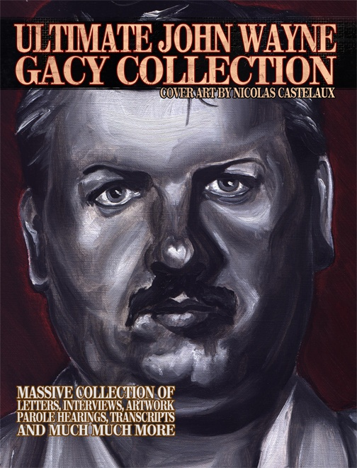 THE ULTIMATE JOHN WAYNE GACY COLLECTION